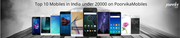 Latest Top 10 Mobiles in India under 20000 on PoorvikaMobiles