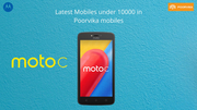 Latest mobiles under 10000 in poorvikamobiles - Moto C